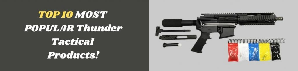 Most popular Thunder Tactical Products